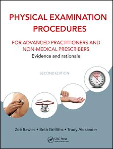 Physical Examination Procedures for Advanced Practitioners and Non-Medical Prescribers