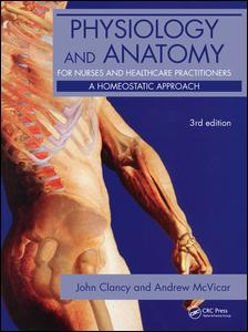 Physiology and Anatomy for Nurses and Healthcare Practitioners