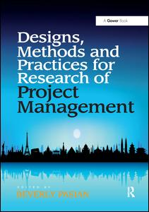 Designs, Methods and Practices for Research of Project Management