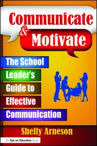 Communicate and Motivate