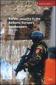 Border Security in the Balkans
