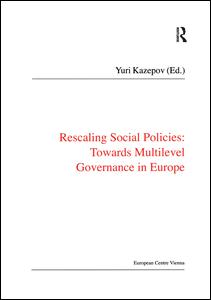 Rescaling Social Policies towards Multilevel Governance in Europe