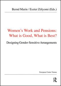 Women's Work and Pensions: What is Good, What is Best?