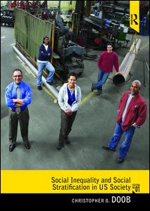Social Inequality and Social Stratification in U.S. Society