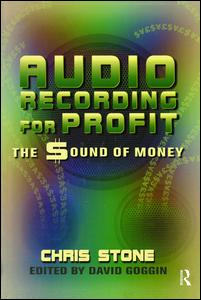 Audio Recording for Profit