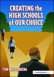Creating the High Schools of Our Choice