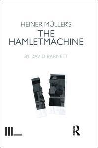 Heiner Müller's The Hamletmachine