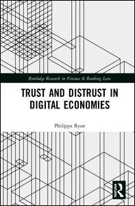 Trust and Distrust in Digital Economies