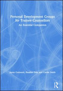Personal Development Groups for Trainee Counsellors