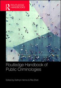 Routledge Handbook of Public Criminologies