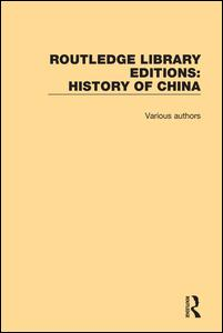 Routledge Library Editions: History of China