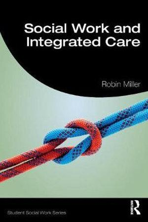 Social Work and Integrated Care