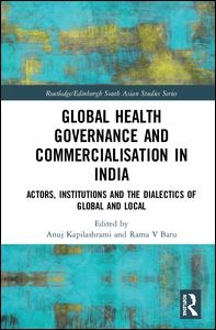Global Health Governance and Commercialisation of Public Health in India
