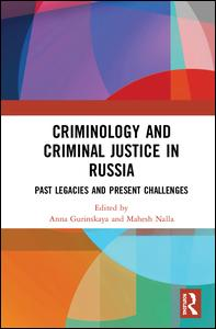 Criminology and Criminal Justice in Russia
