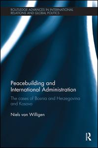 Peacebuilding and International Administration
