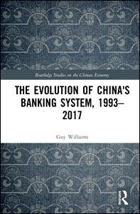 The Evolution of China's Banking System, 1993-2017