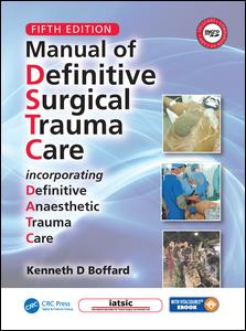 Manual of Definitive Surgical Trauma Care, Fifth Edition