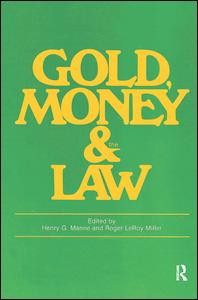 Gold, Money and the Law