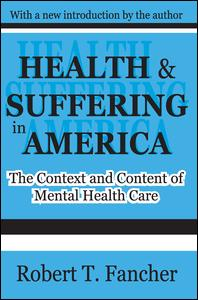 Health and Suffering in America