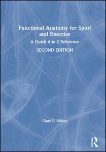 Functional Anatomy for Sport and Exercise