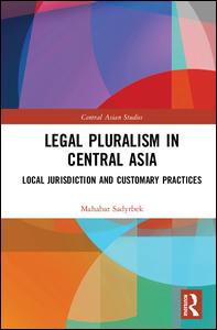 Legal Pluralism in Central Asia