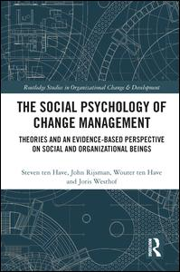 The Social Psychology of Change Management