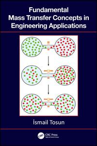 Fundamental Mass Transfer Concepts in Engineering Applications