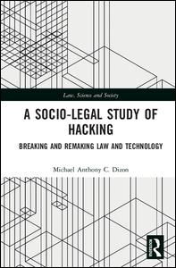 A Socio-Legal Study of Hacking