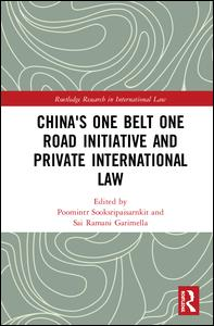 China's One Belt One Road Initiative and Private International Law