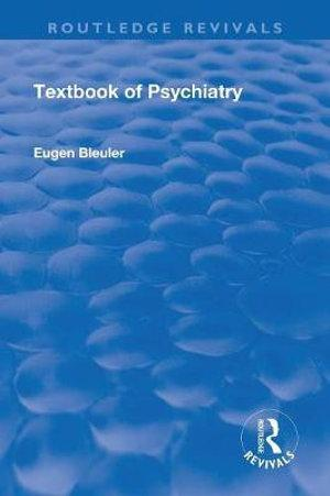 Revival: Textbook of Psychiatry (1924)