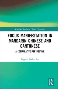 Focus Manifestation in Mandarin Chinese and Cantonese