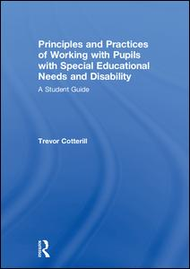 Principles and Practices of Working with Pupils with Special Educational Needs and Disability