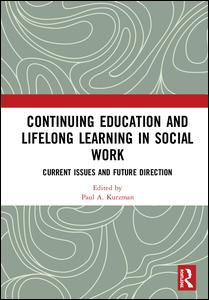 Continuing Education and Lifelong Learning in Social Work