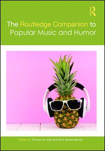 The Routledge Companion to Popular Music and Humor