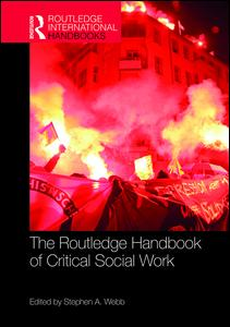 The Routledge Handbook of Critical Social Work