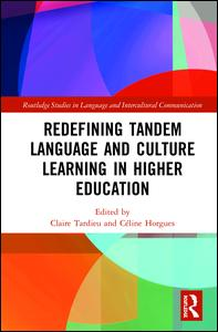 Redefining Tandem Language and Culture Learning in Higher Education