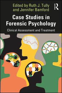 Case Studies in Forensic Psychology