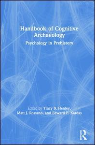 Handbook of Cognitive Archaeology