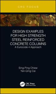 Design Examples for High Strength Steel Reinforced Concrete Columns
