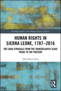 Human Rights in Sierra Leone, 1787-2016