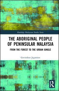 The Aboriginal People of Peninsular Malaysia