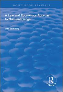 A Law and Economics Approach to Criminal Gangs