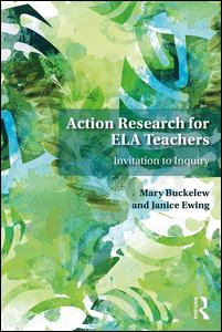 Action Research for English Language Arts Teachers