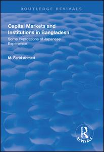 Capital Markets and Institutions in Bangladesh