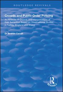 Crowds and Public Order Policing