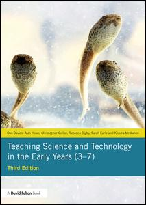 Teaching Science and Technology in the Early Years (3-7)