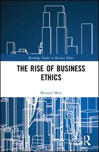 The Rise of Business Ethics