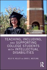 Teaching, Including, and Supporting College Students with Intellectual Disabilities
