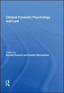 Clinical Forensic Psychology and Law