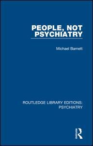 People, Not Psychiatry